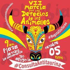 Se aproxima la VII Marcha por los Derechos de los Animales. Bogotá. Octubre 5. Plaza de Todos la Santamaría. Desde las 9am  Te invitamos a unirte en: https://www.facebook.com/events/339348839548317/