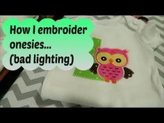 How I embroider onesies with Brother PE770 ~ tutorial - YouTube