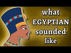 What Ancient Egyptian Sounded Like - and how we know - YouTube Ancient Egypt, Ancient History, Classroom Images, Mystery Of History, Black History Facts, Book Of Hours, Egyptians, Ancient Civilizations, Sounds Like
