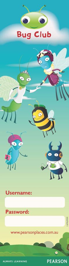 Print out bookmarks for all your Bug Clubbers so they don't forget their login details. Click through to print the PDF template which has 5 bookmarks per A4 page - print as many copies as you need.