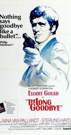 Directed by Robert Altman.  With Elliott Gould, Nina van Pallandt, Sterling Hayden, Mark Rydell. Detective Philip Marlowe tries to help a friend who is accused of murdering his wife.