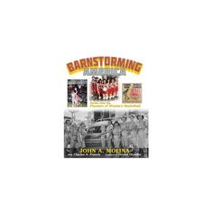 Barnstorming America : Stories from the Pioneers of Women's Basketball (Hardcover) (John Molina)