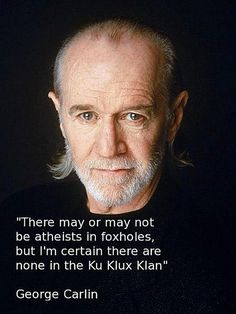 Best George Carlin Quotes of All Time: George Carlin on Atheists