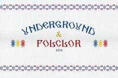 Underground folclor.