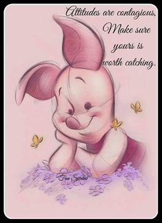 """""""Attitudes are contagious. Make sure yours is worth catching."""" #positive #attitude #piglet #disney #happyquote Piglet Tattoo, Cute Disney, Disney Art, Disney Pixar, Disney Characters, Eeyore, Tigger, Wallpaper, Disney Winnie The Pooh"""