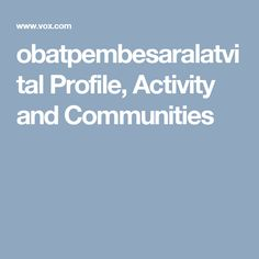 obatpembesaralatvital Profile, Activity and Communities