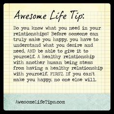 Awesome Life Tip: Healthy Relationships Start with You >> www.awesomelifetips.com