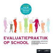 Evaluatiepraktijk op school : 10 pijlers voor een kwaliteitsvolle leerlingenevaluatie