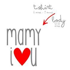 Image of T.shirt - Body MAMY I LOVE U