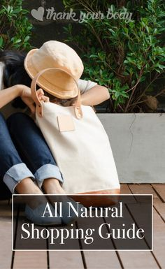 The best of the best: My all natural shopping guide includes only the products I use, love, and think you'll love, too.