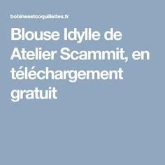 Blouse Idylle de Atelier Scammit, en téléchargement gratuit
