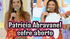 Patrícia Abravanel sofre aborto e emociona fãs com desabafo: 'Foi muito ...