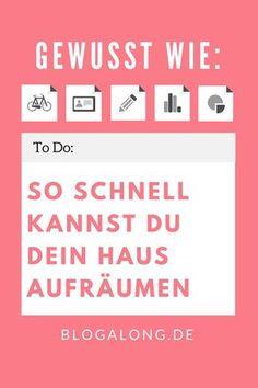 Gewusst wie: So schnell kannst du dein Haus aufräumen #aufräumen #putzen #reinigen #haus #haushalt #tipps #hacks #alltag #blogalong