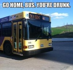 "15 Hilarious ""Go Home, You're Drunk"" Moments - Drunk House"