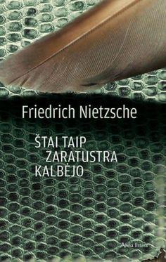 Friedrich Nietzsche - Stai taip kalbejo Zaratustra