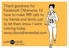 This is half the people on my fb for sure. Congratulations, you worked out. Lol