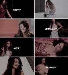 Happy 27th Birthday Nina Dobrev!!! (born January 9th, 1989)