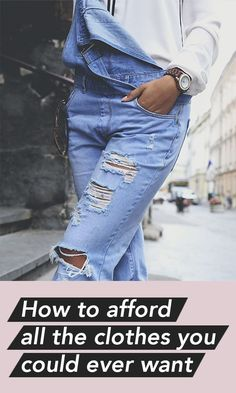 How to afford all the clothes you could ever want