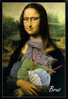 Monalisa will wear a knit sweater. Always wanted to figure out how to knit, nonetheless unclear where to start? Knitting Quotes, Knitting Humor, Crochet Humor, Magritte Art, La Madone, Mona Lisa Parody, Mona Lisa Smile, Renaissance Artists, Knit Art