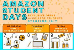 Amazon Student : Exclusive Deals Wednesday through Friday  Amazon is running some exclusive deals for Amazon Student members this week:  Wednesday – Home & Entertainment Thursday – Tech & Study Friday – Everyday Essentials This might be a great opportunity for college students to get some nice deals on essentials.
