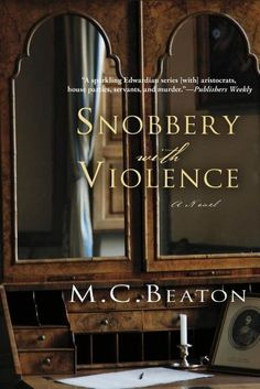 Snobbery with Violence: An Edwardian Murder Mystery (Edwardian Murder Mysteries), http://www.amazon.com/dp/B003J564RG/ref=cm_sw_r_pi_awdm_uERWub1PJC785