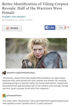 I love the tv show vikings ( from where the picture is from) and although I don't like the sacrifices ( especially humans) for their religion I do like the view of genders they had!