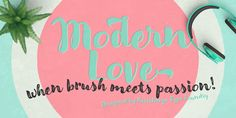 Modern Love – a lovely font family by Resistenza #decorative #script #typeface #brush #wedding #calligraphy