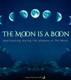 Moon Magic: The Moon is a Boon Spellcasting and the Phases of the Moon