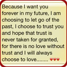 Choose love ❤ I Want You Forever, Choose Love, Trust Yourself, Letting Go, Life Quotes, Let It Be, Sayings, Quotes About Life, Quote Life
