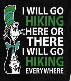 I will go hiking! Thru Hiking, Hiking Tips, Camping And Hiking, Backpacking, Hiking Club, Mountain Quotes, The Mountains Are Calling, Adventure Quotes, Nature Quotes