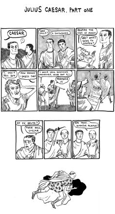 A comic strip of the scene where the Soothsayer tells Caesar about the Ides of March which then results in Caesars assassination.