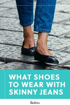 If you're stumped on what shoes to wear with skinny jeans—in order to make them look modern for 2020—don't worry. We've got a few options for you. #skinny #jeans #shoes