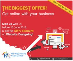 Hurry Up!!!! Grab the Biggest Offer!  50% Discount on Website Designing!  Sign up with Real Happiness before 10 June 2018 and get your website design in just half rate!  Don't Wait, Just Connect!  Call us now  at +91-8445144444 or Email us at info@realhappiness.in  https://realhappiness.in/