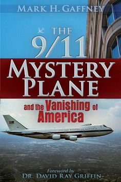 The 9/11 Mystery Plane: And the Vanishing of America Trin...