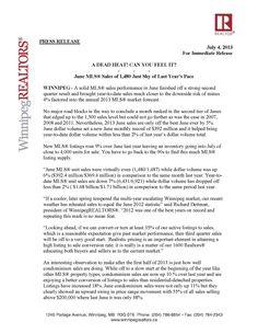 """June MLS® Sales of 1,480 Just Shy of Last Year's Pace"" By: WinnipegREALTORS® http://v2.estatevue.com/platform/kelowna/freisguys/blog.html"