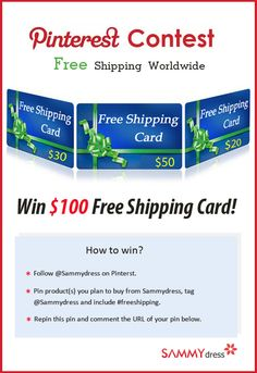 Shipping Fee is too High? Even more than products? Surprise! Sammydress Offer $100 Free Shipping Cards! Join us: Follow @Sammydress on Pinterest.  *Pin product(s) you plan to buy from Sammydress, tag @Sammydress and include #freeshipping.*Repin this pin and comment the URL of your pin below Hurry and Win!