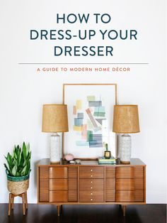 Tips on How to Dress-up Your Dresser