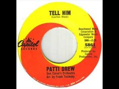 Tell Him ~ Patti Drew