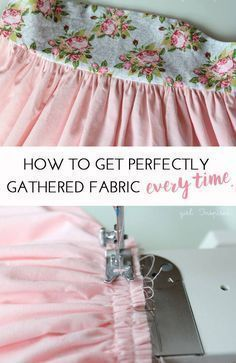 How to get perfectly gathered fabric EVERY time! This is great knowledge for anyone who loves to sew. Your sewing patterns can look pretty and polished with perfectly gathered fabric. #fashionsewing,