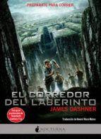 """El corredor del laberinto de James Dashner (2009). Obra seleccionada en la Guía de Lectura sobre """"Novelas distópicas"""""""