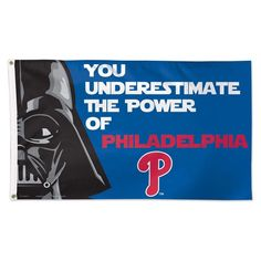 PHILADELPHIA PHILLIES STAR WARS YOU UNDERESTIMATE THE POWER OF 3'X5' DELUXE FLAG