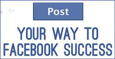 facebookpostsuccess http://successwithjoanharrington.internetlifestylenetwork.com/write-best-facebook-posts-every-time/
