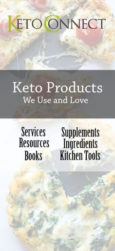 A list of keto products that we use and love.
