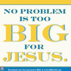 No Problem is Too Big