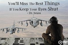 You'll Miss The #BestThings If You Keep Your #EyesShut – Dr. Seuss