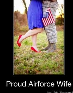 I am so damn proud to be an Airforce girlfriend hoping to be a wife someday <3