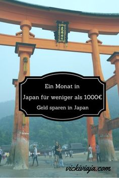 Ein Monat in Japan für weniger als 1000 Euro? Ist ja unglaublich. Ich werde diese Tips auf jeden Fall verfolgen