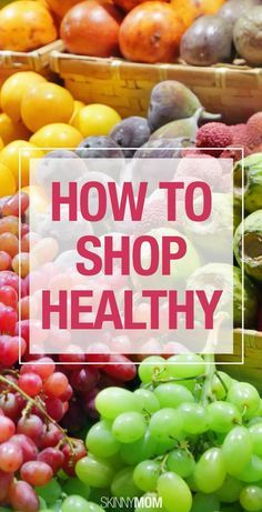 Shop healthier at the grocery store with these tips.