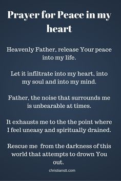 Prayer for peace in my heart catholic prayer for peace, catholic prayers for strength, Prayer Times, Prayer Scriptures, Bible Prayers, Faith Prayer, God Prayer, Catholic Prayers, Prayer Quotes, Power Of Prayer, Faith Quotes