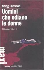 Stieg Larsson - Uomini che odiano le donne: Millenium Trilogy 1